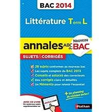 ANNALES BAC 2014 LITTERATURE T