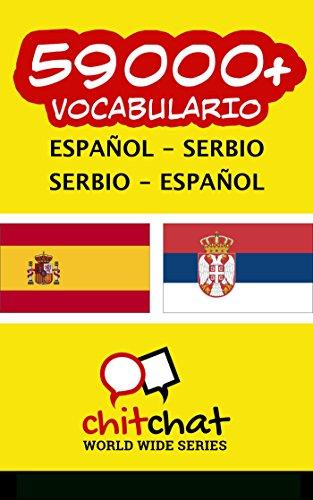 59000+ Español - Serbio Serbio - Español vocabulario por Jerry Greer
