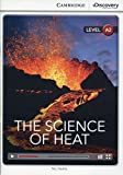 The Science of Heat Low Intermediate Book with Online Access (Cambridge Discovery Interactiv)