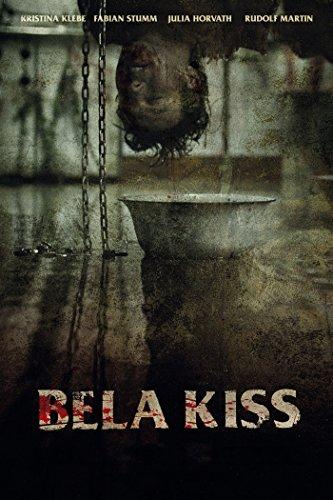 Bela Kiss: Prologue