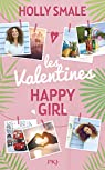 Les Valentines - tome 1 : Happy Girl Lucky par Smale
