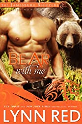 Bear With Me (Alpha Werebear Shifter Paranormal Romance) (The Jamesburg Shifters Book 3) (English Edition)