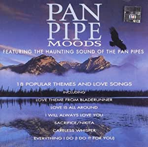 Pan Pipe Moods - 18 Popular Themes and Love Songs - Free
