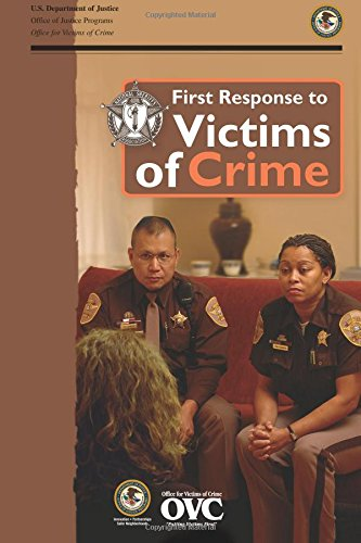 first-response-to-victims-of-crime-a-guidebook-for-law-enforcement-officers