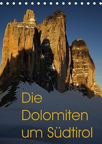 Preisvergleich Produktbild Die Dolomiten um Südtirol (Tischkalender 2017 DIN A5 hoch): Einizigartige Bilder von den schönsten Bergen Südtirols. (Monatskalender, 14 Seiten ) (CALVENDO Natur)