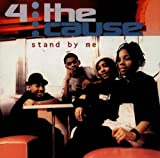 Songtexte von 4 the Cause - Stand by Me