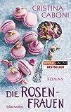 Die Rosenfrauen: Roman bei Amazon kaufen