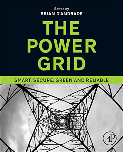 Power Grid: Smart, Secure, Green and Reliable