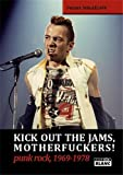KICK OUT THE JAMS, MOTHERFUCKERS! Punk rock, 1969-1978