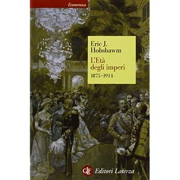 L'età Degli Imperi 1875-1914