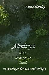 Almirya - Das verborgene Land 3 (Das Elixier der Unsterblichkeit)