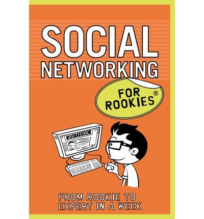 [(Social Networking for Rookies * * )] [Author: Tina Bettison] [Sep-2011] par Tina Bettison