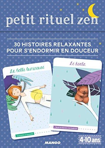 Petit rituel zen - 30 histoires relaxantes pour s'endormir par Pascale Pavy