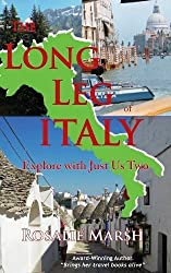 The Long Leg of Italy: Explore with Just Us Two (Just Us Two Travel)