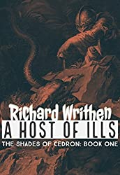 A Host of Ills: The Shades of Cedron: Book One
