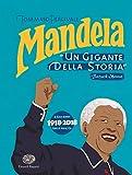 Mandela. Un gigante della storia
