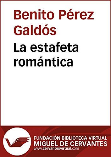 La estafeta romántica (Biblioteca Virtual Miguel de Cervantes)