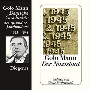 Der Nazistaat: Deutsche Geschichte des 19. und 20. Jahrhunderts 7