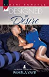 Designed by Desire (Mills & Boon Kimani) (The Hamiltons: Fashioned with Love, Book 2)