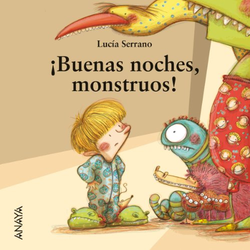 ¡Buenas noches, monstruos! (Primeros Lectores (1-5 Años) - Mi Primera Sopa De Libros) (Spanish Edition)