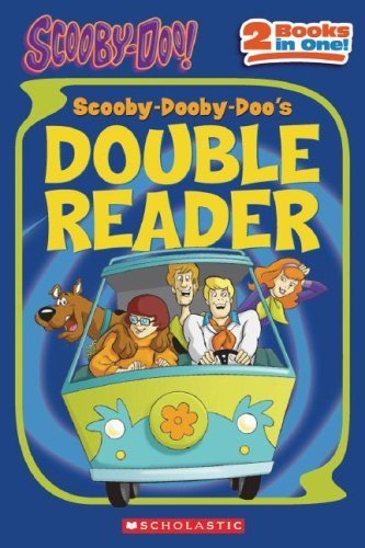 Scooby-Dooby-Doo\'s Double Reader! (Scooby-Doo (Cartoon Network Paperback)) by Scholastic Editorial (2007-09-01)