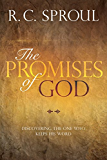 The Promises of God: Discovering the One Who Keeps His Word (English Edition)