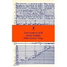 Conversations with Iannis Xenakis by Balint Andras Varga (20-Jan-2003) Paperback