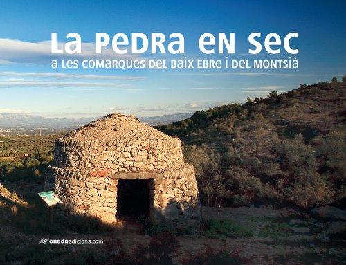 Pedra en sec a les comarques del Baix Ebre i Montsià, La