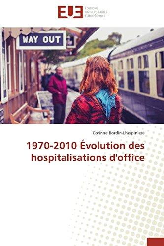 1970-2010 évolution des hospitalisations d'of...