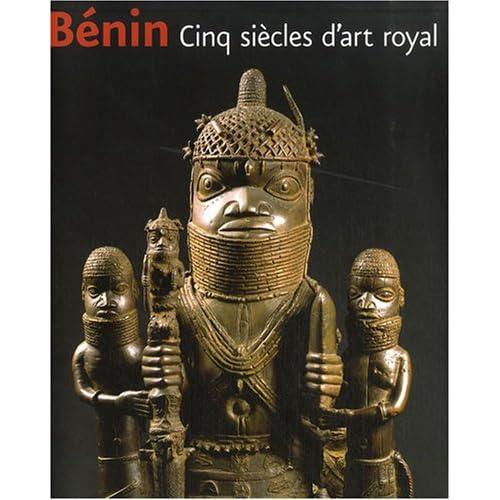 Bénin : Cinq siècles d'art royal