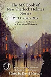 The MX Book of New Sherlock Holmes Stories Part I: 1881 to 1889 by (2015-10-01)