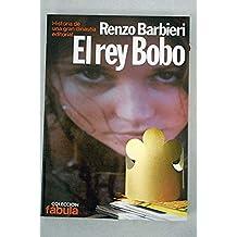 EL REY BOBO.