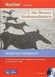 Die Bremer Stadtmusikanten. Rotkäppchen und Aschenputtel neu erzählt von Urs Luger Leichte Literatur. Con CD Audio: Livello A2