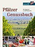 : Pfälzer Genussbuch: Der Wegweiser zu 138 Produzenten