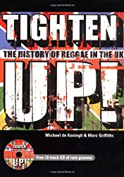 Tighten up!: The History of Reggae in the UK