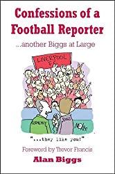 Confessions of a Football Reporter: Another Biggs at Large