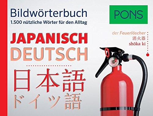 PONS Bildwörterbuch Japanisch: 1.500 nützliche Wörter für den Alltag