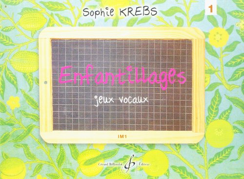 Enfantillages - Jeux Vocaux Volume 1 - P...