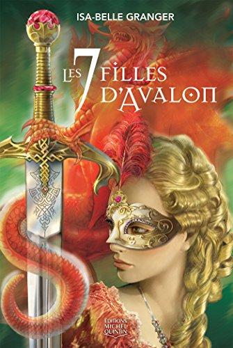 Avalon - Les 7 filles d'Avalon par Isa-Belle Granger