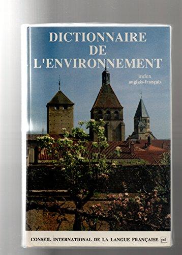 Dictionnaire de l'environnement par Conseil international de la langue française