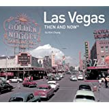 Las Vegas: Then and Now (Then and Now (Pavilion Books))