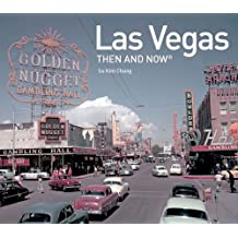 Las Vegas Then and Now(r) (Then and Now (Pavilion Books))
