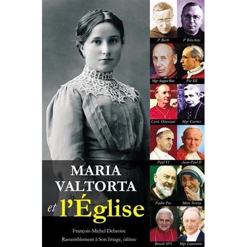 Maria Valtorta et l'Eglise