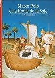 MARCO POLO ET LA ROUTE DE LA SOIE by JEAN-PIERRE DREGE (May 16,1989)