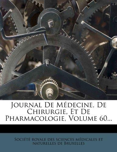 Journal de Medecine, de Chirurgie, Et de Pharmacologie, Volume 60...