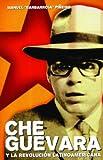 Che Guevara y La Revolucion Latinoamericana
