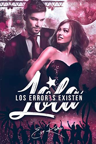 Lola : Los errores existen