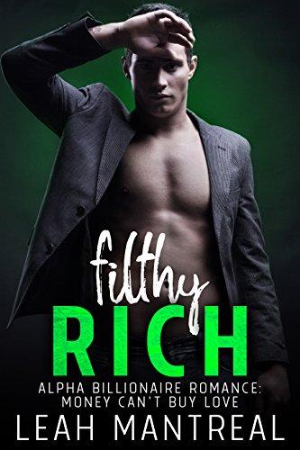 Young Adult Romance Alpha Billionaire Romance BWWM: Flithy Rich : Money Can't Buy Love