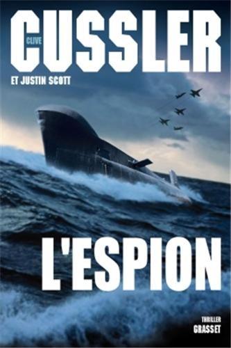 L'espion: Thriller - traduit de l'anglais (Etats-Unis) par François Vidonne