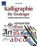Kalligraphie für Einsteiger - Lehrbuch